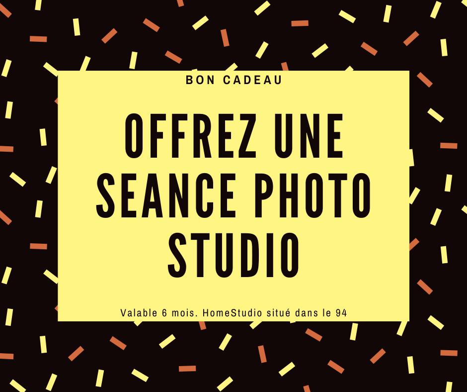 OFFREZ UNE SEANCE PHOTO STUDIO